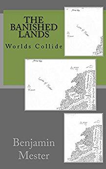 Banished Lands -- Worlds Collide